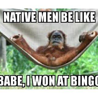a9c0c5d36ba59c4304f29f12ce9a216c memes meme nativememes native bingo funnies ) pinterest