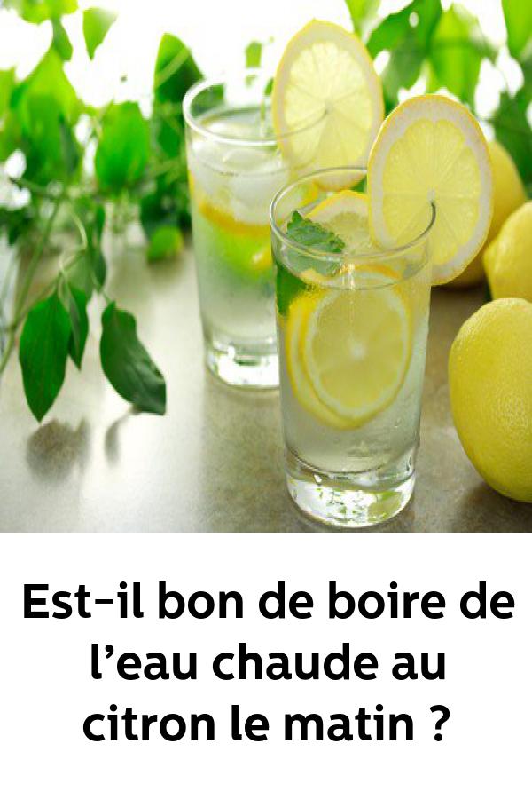 Est-il bon de boire de l'eau chaude au citron le matin