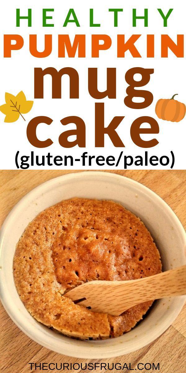 Healthy Pumpkin Mug Cake #proteinmugcakes