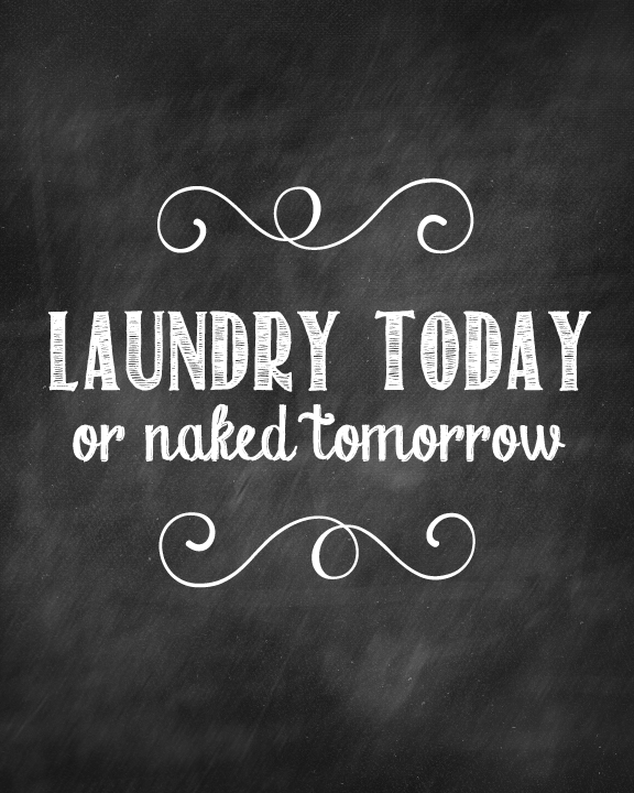 Laundry Room Chalkboard Printable Laundry Room Laundry Quotes Laundry Room Inspiration