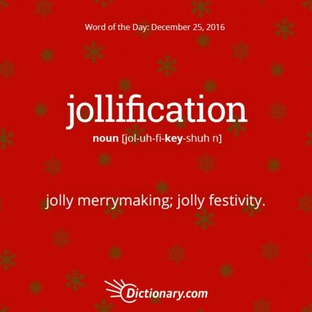 Jollification With Images Words Cool Words Word Of The Day