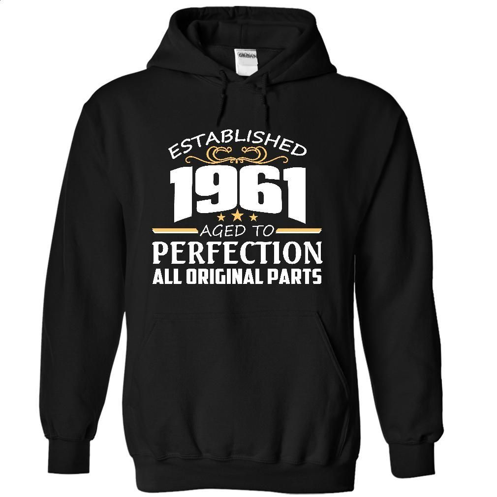 1961 Perfection All Original Parts Tee T Shirt, Hoodie, Sweatshirts - hoodie for teens #Tshirt #style