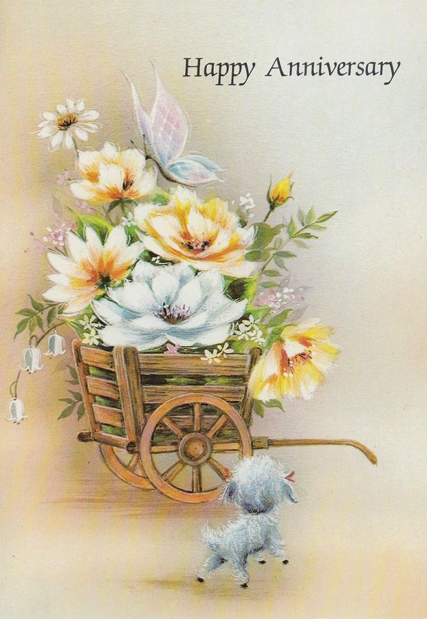 Vintage Happy Anniversary Card Little Dog With Cart Of Flowers Happy Anniversary Happy Anniversary Cards Cards