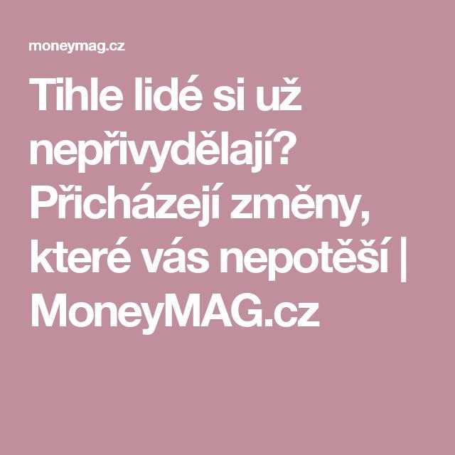 Tihle lidé si už nepřivydělají? Přicházejí změny, které vás nepotěší | MoneyMAG.cz
