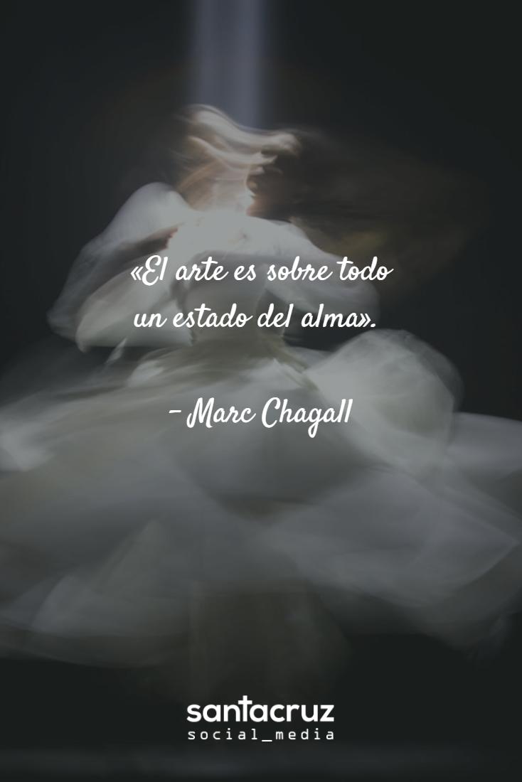 El Arte Es Sobre Todo Un Estado Del Alma Marc Chagall