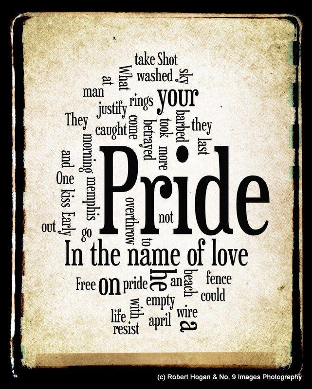 Pride In The Name Of Love Lyrics U Word Art