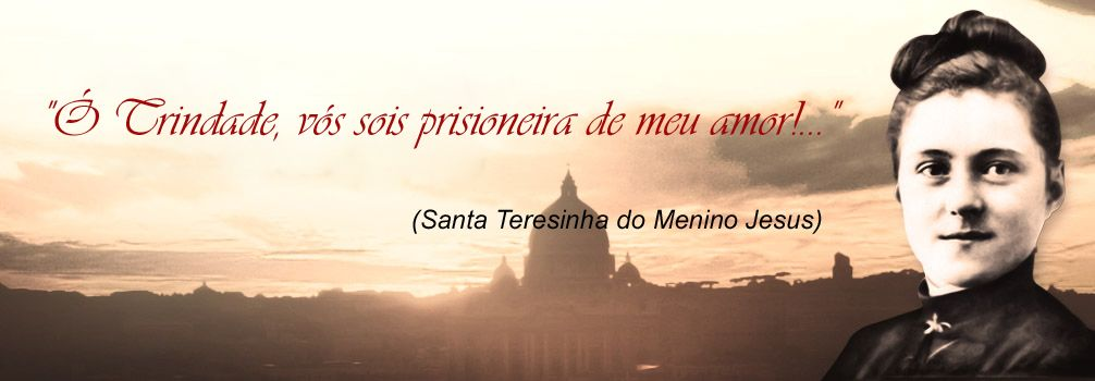 Santa Teresinha Do Menino Jesus Frases Santa Teresa De Lisieux