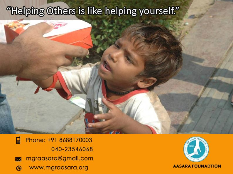 """""""Wealth is not to feed our egos, but to feed the hungry and to help people help themselves."""" Be a part of the services handled, and make the difference in someone's life! For any further information or Donations, please feel free to contact us. Contact Details: Phone: +91 98660 87878                  040-23546068. Email id :mgraasara@gmail.com Logonto: www.mgraasara.org # mgr, #mgraasara, #help, #care, #serve"""