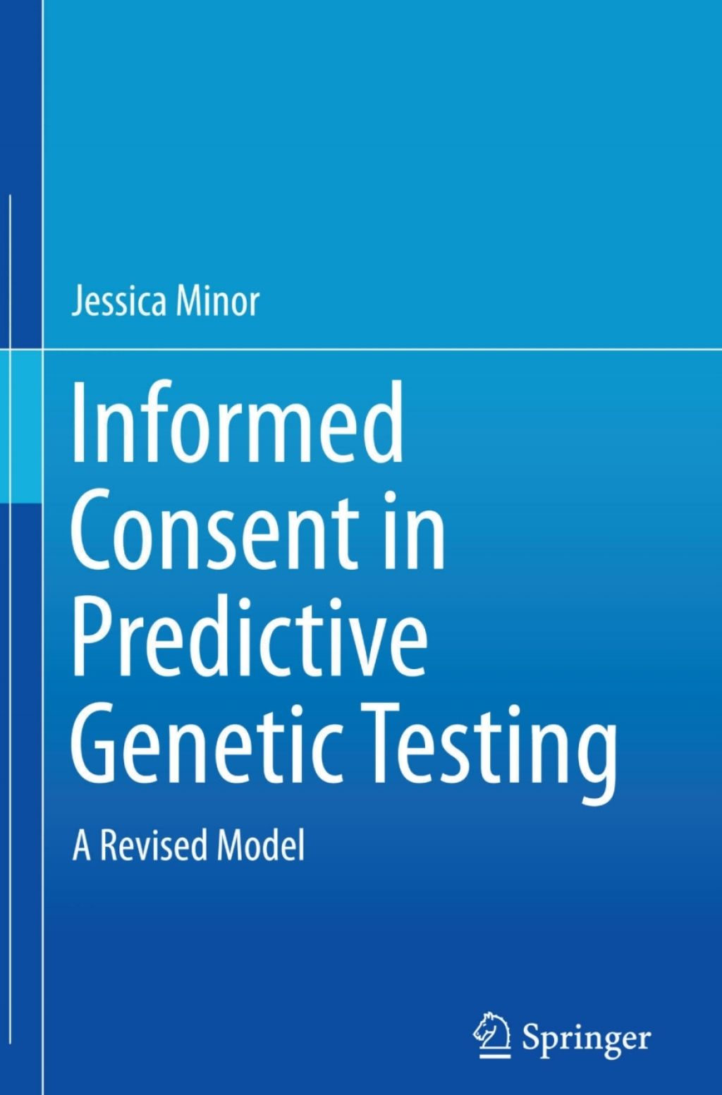 Informed Consent In Predictive Genetic Testing Ebook In 2020