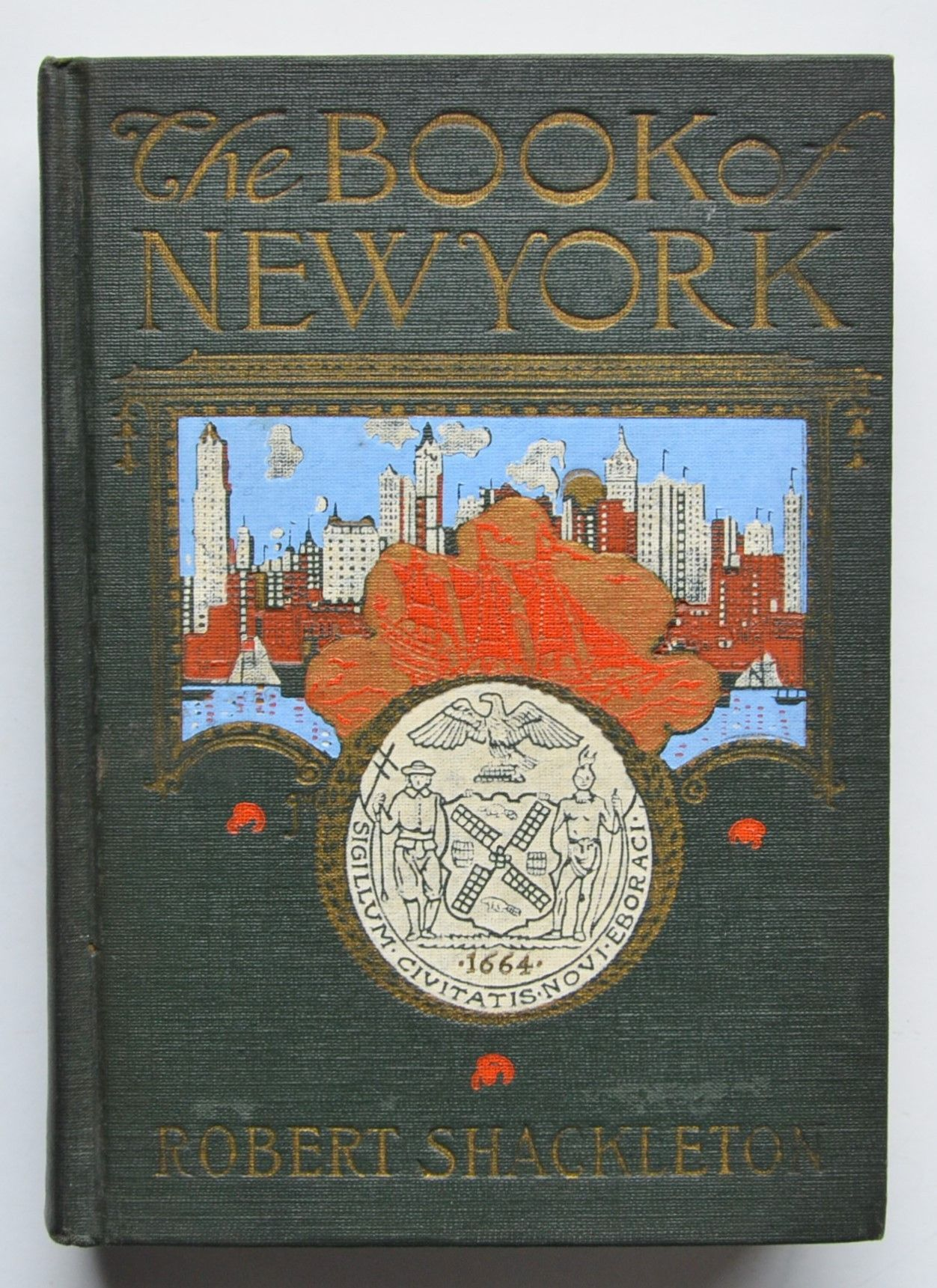 The Book of New York by Robert Shackleton ; Illustrated with photographs and drawings by R.L. Boyer.