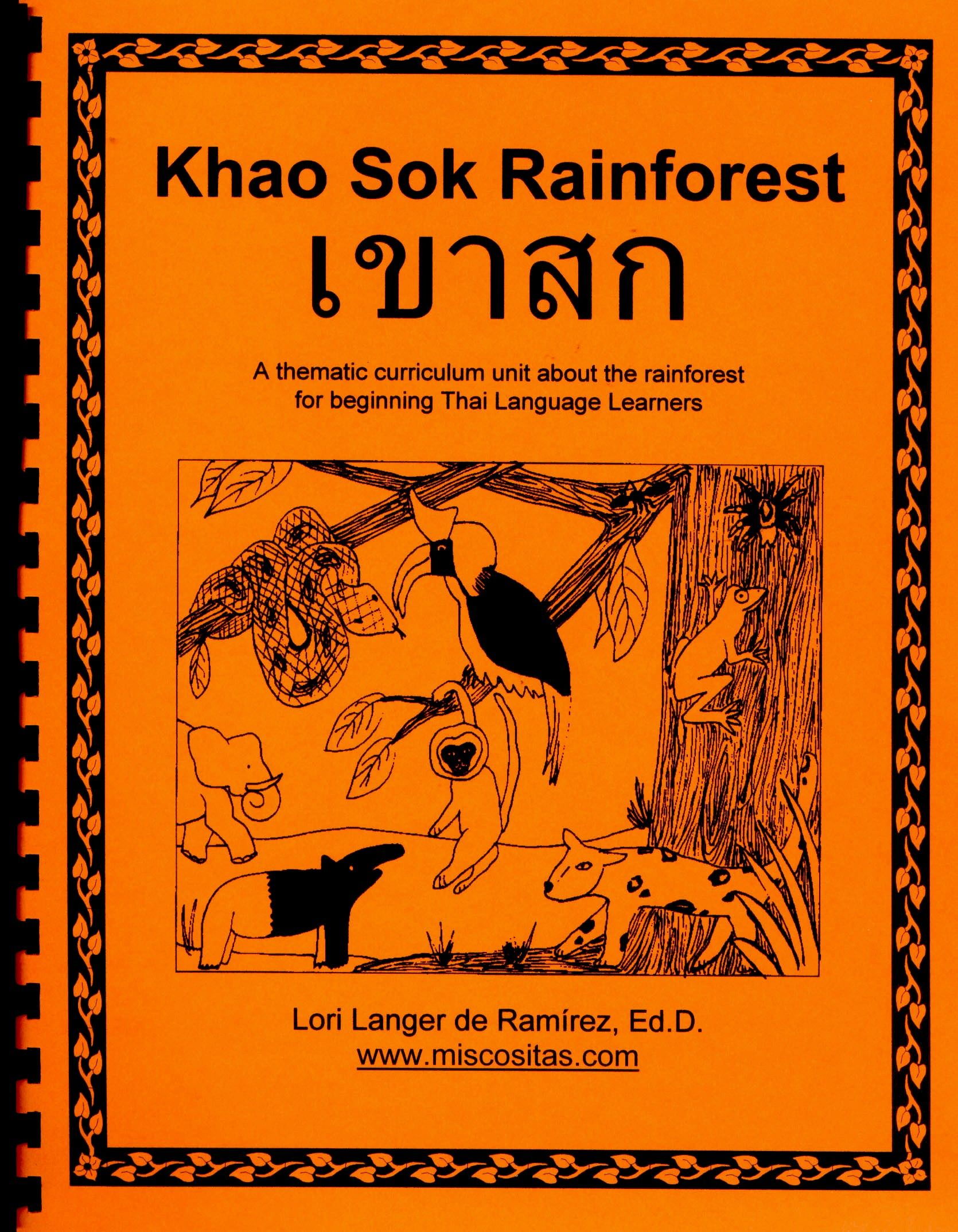 The Khao Sok Rainforest A Thematic Curriculum Unit About