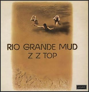 Image result for zz top rio grande mud album cover