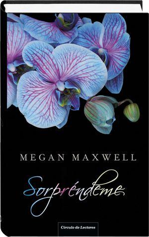 Sorpréndeme Megan Maxwell Film Books Maxwell Books
