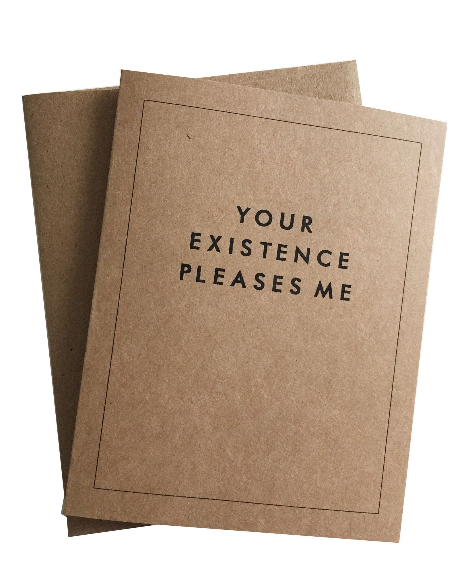 Your Existence Pleases Me Greeting Card A2 Envelopes Envelopes