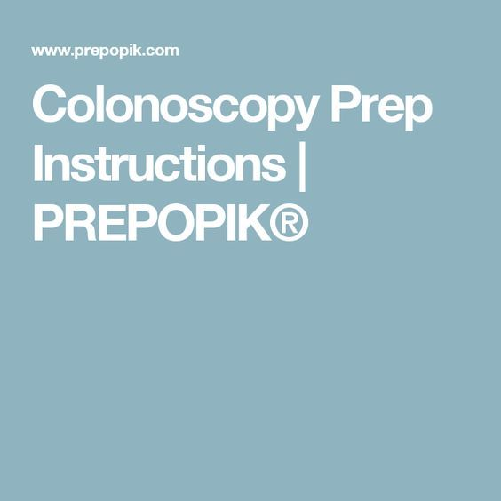 Colonoscopy Prep Instructions Prepopik Shop Pinterest