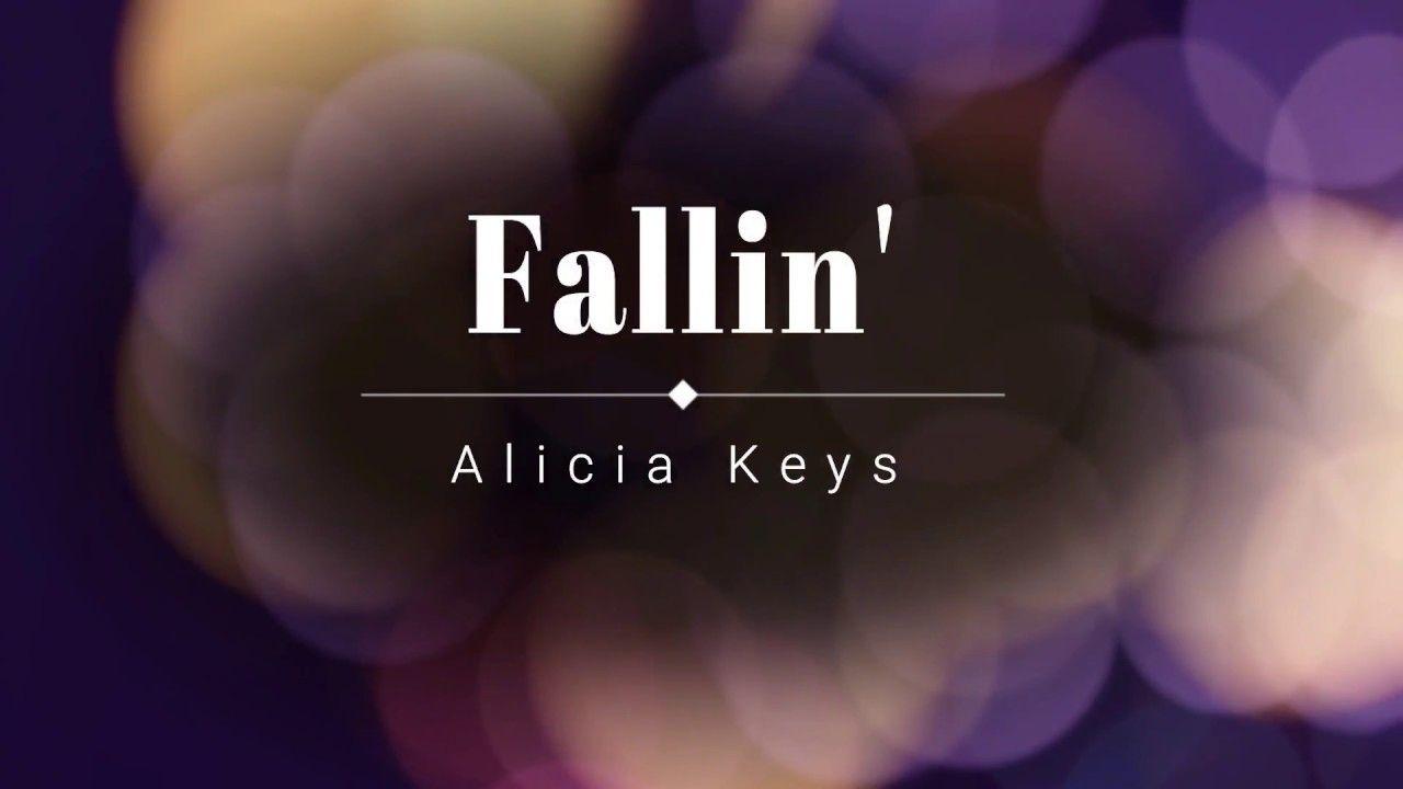 Alicia Keys Fallin Lyric Video Hd Hq Fallin Lyrics