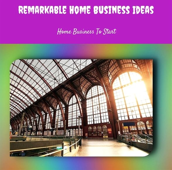 Remarkable Home Business Ideas 377 20180615154306 25 Small Business