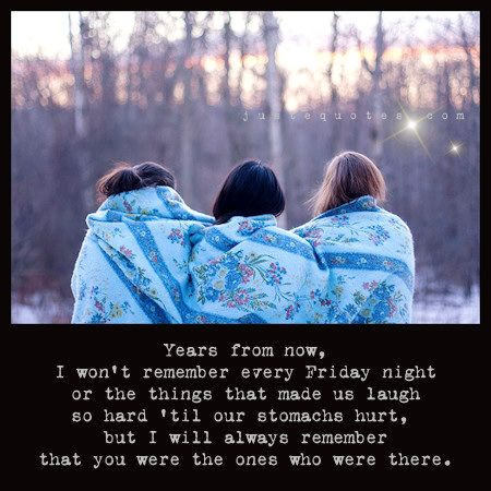Justequotescom S Image Friends Quotes Friend Photos Best Friends