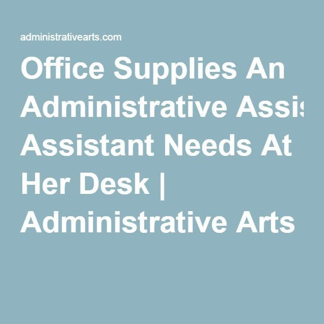 Office Supplies An Administrative Assistant Needs At Her Desk ...