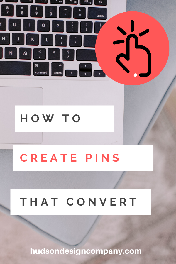How To Create Pins That Convert Get More Engagement For Your Pins And More Clicks To Your Site Pinterest Design Free Handwritten Fonts Pinterest For Business