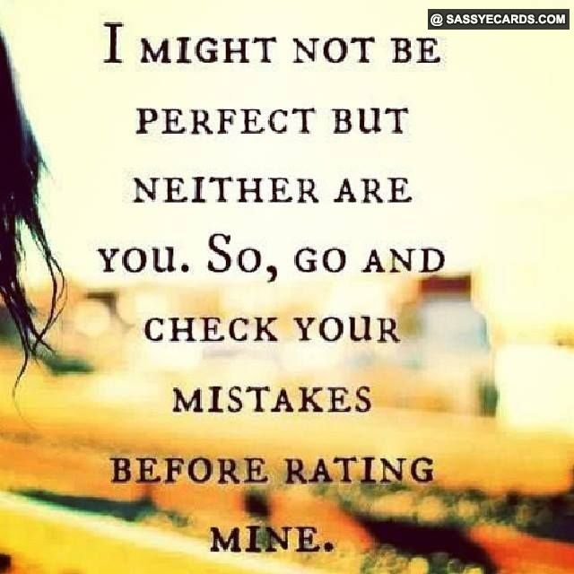 No One Is Perfect Perfect Quote Perfection Quotes Quotes No One Is Perfect