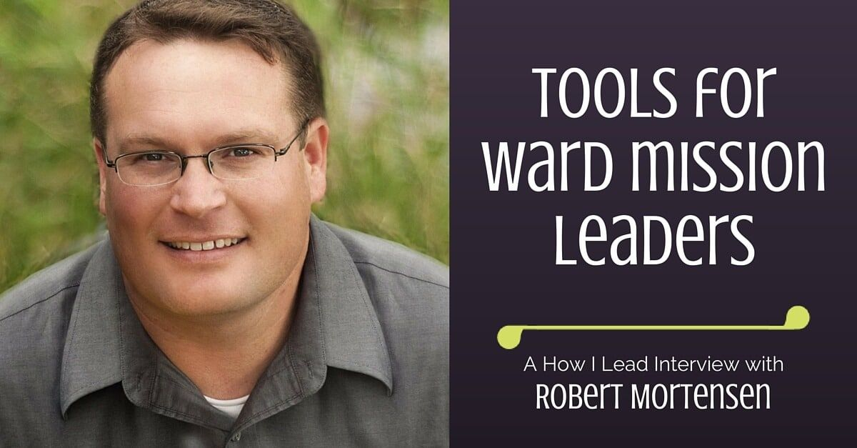 How I Lead As Ward Mission Leader   Creating a Culture of ...