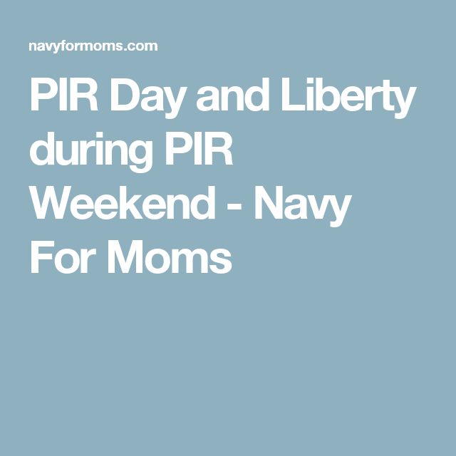Pir Day And Liberty During Pir Weekend Navy For Moms