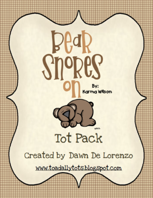 Bear Snores On Tot Pack from Toadally Tots on TeachersNotebook.com -  (28 pages)