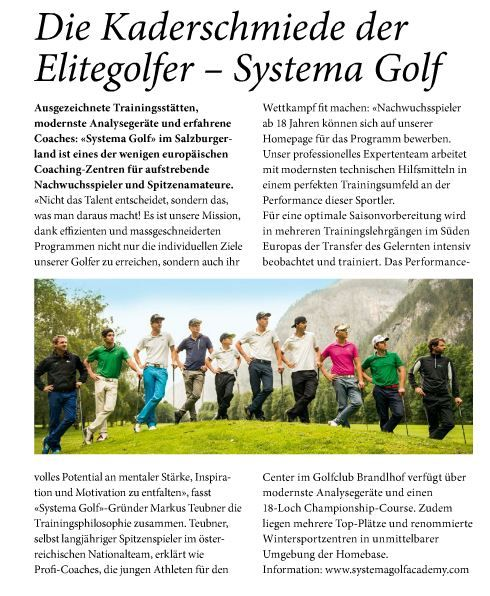 A further interesting article about Systema Golf and it's new programs in the current issue of Golfsuisse #‎golfsuisse‬ ‪#‎futuregolfstars‬ ‪#‎newgolftrainingprograms‬ ‪#‎fulltimegolftraining‬