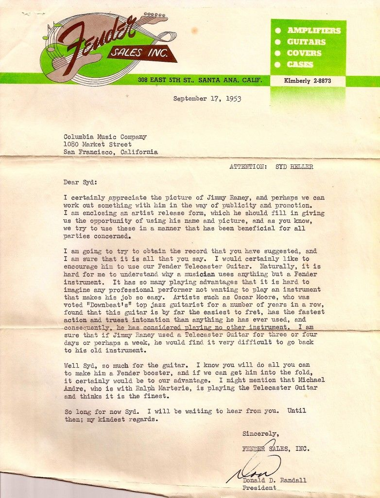Don Randall's 1953 letter to Syd Heller, owner of Columbia Music in SF, trying to enlist his help in getting a Fender Telecaster in Jimmy Raney's hands. Raney was gigging in SF with the Red Norvo Trio at the time.