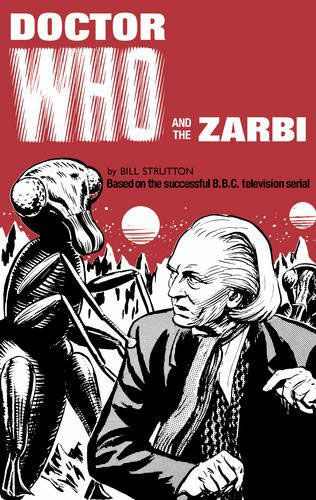Doctor Who and the Zarbi Hardcover