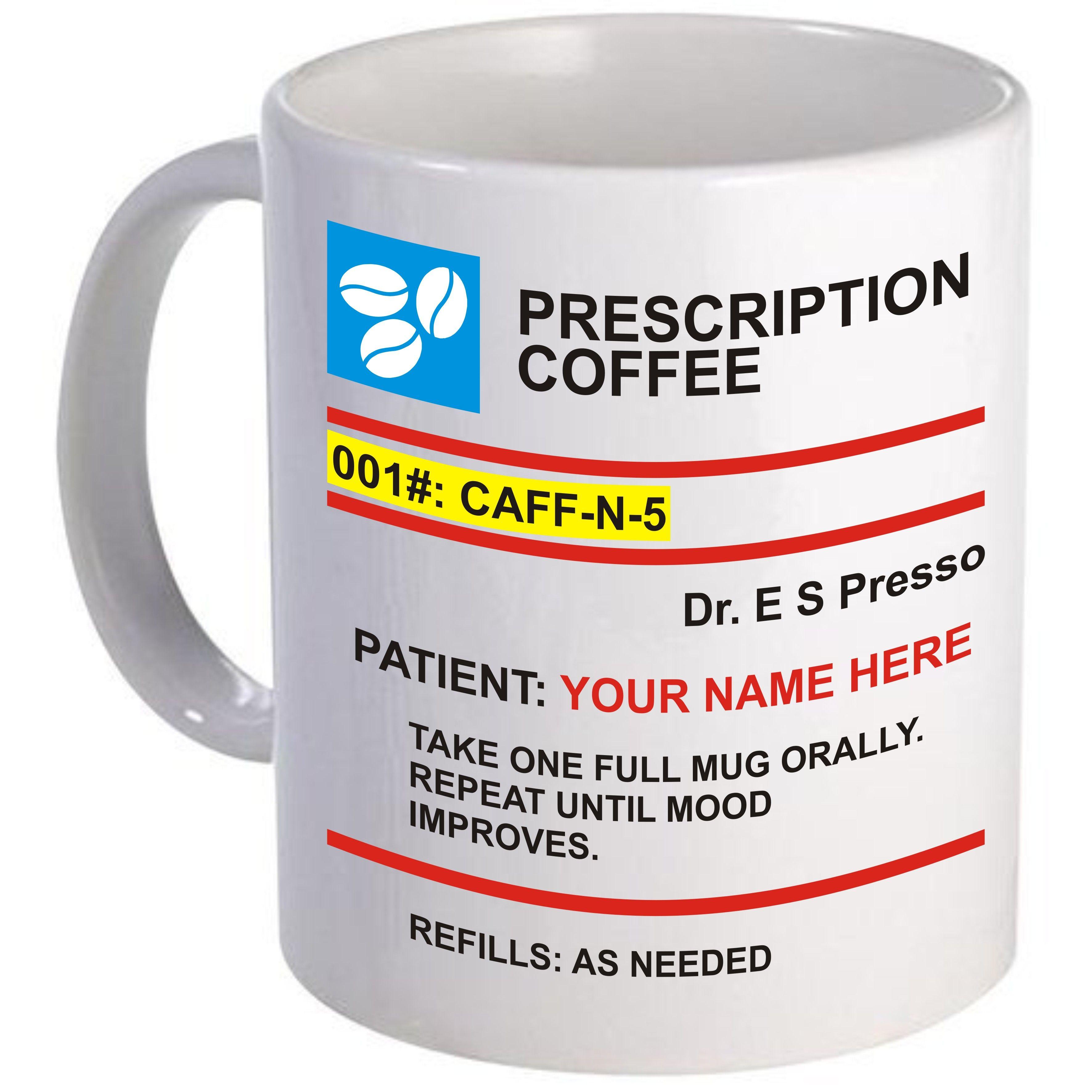 Novelty American Style Prescription Coffee Mug