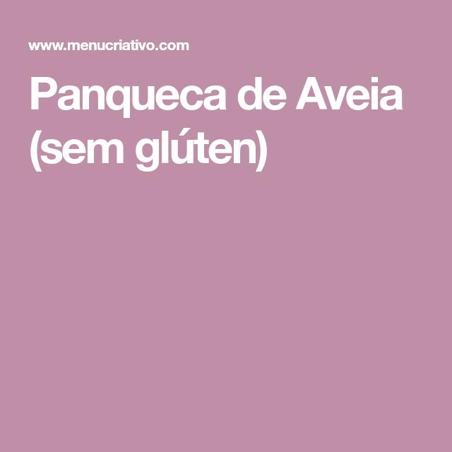 Panqueca de Aveia (sem glúten)