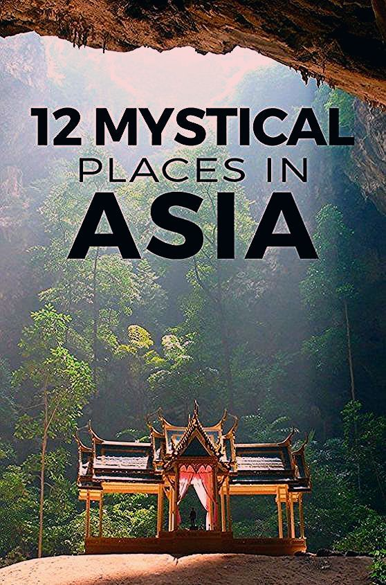 Photo of 12 Mystical Places in Asia | Magical & Spiritual Travel Destinations