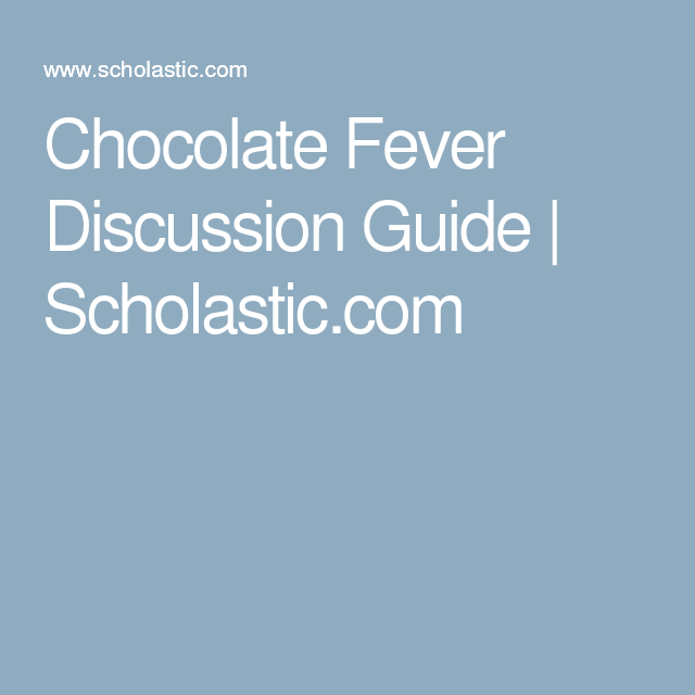 Chocolate Fever Discussion Guide Scholastic – Chocolate Fever Worksheets