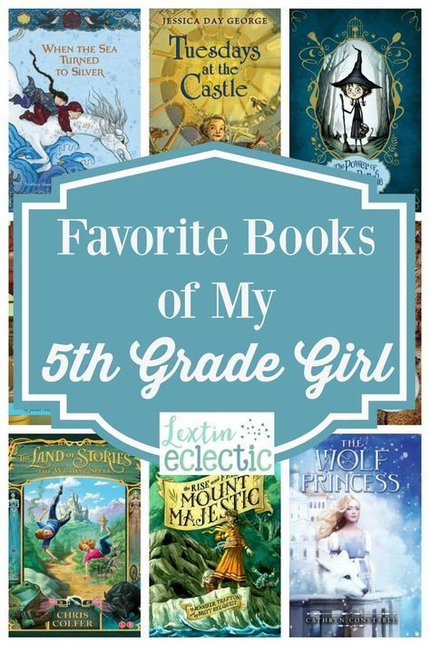 A Great Book List Of Favorite Books For A 5th Grade Girl