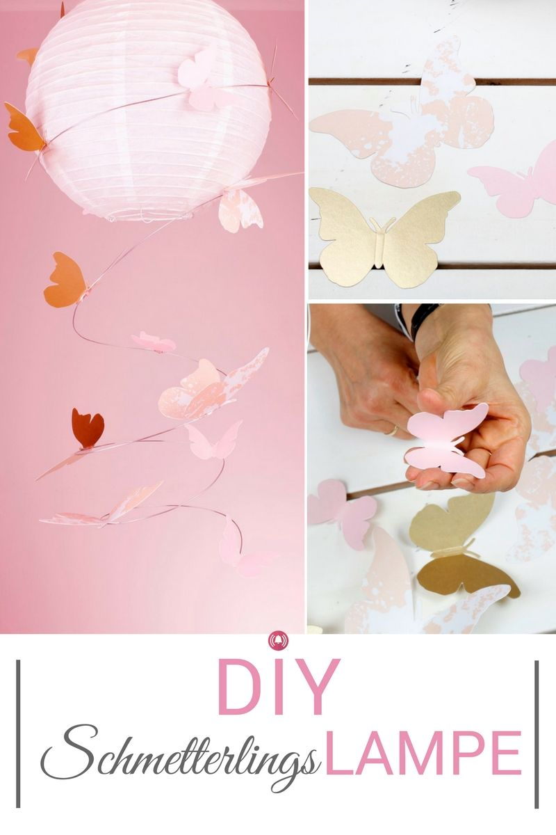 DIY Kinderzimmer-Lampe im Schmetterlings-Style. Eine niedliche ...