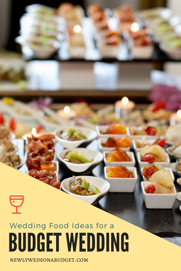 wedding food ideas for a budget wedding | wedding ideas | budget