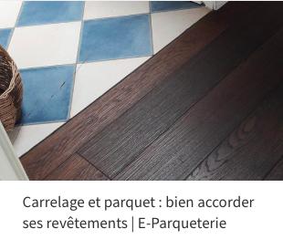 Carrelage Parquet Tendance Deco Carrelage Parquet Carrelage Poser Du Carrelage