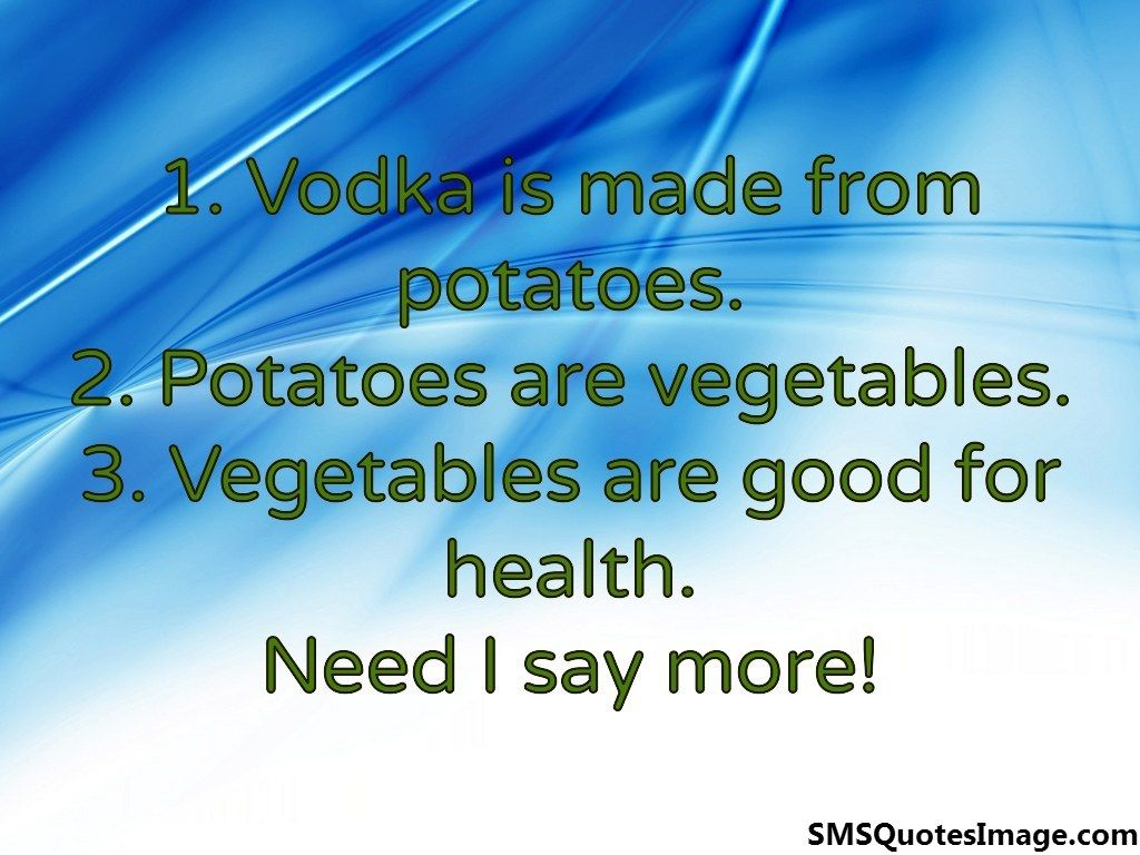 Funny Sms Quotes Image Funny Sms Vodka Humor Vodka Quotes