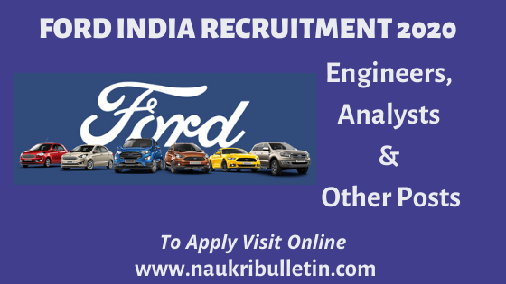 Ford India Recruitment 2020 Openings For Engineer Analyst Other Posts In 2020 Recruitment Diploma In Engineering Job Opening