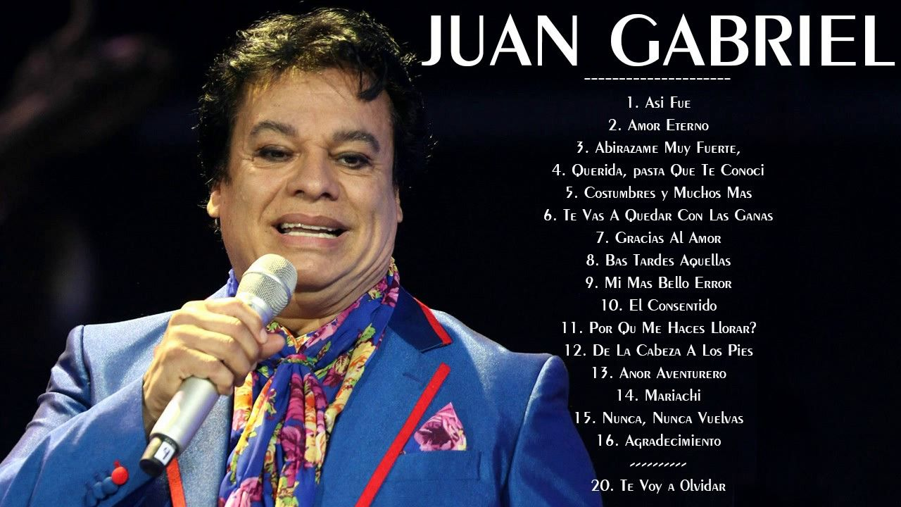 Juan Gabriel Sus Mejores Exitos Juan Gabriel Grandes Exitos Mix