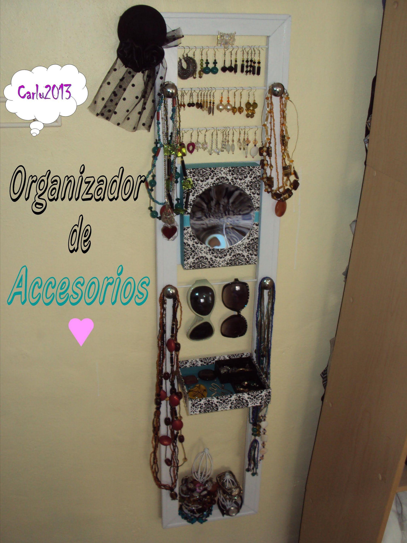 Diy organizador de accesorios carlu2013 deco hogar - Organizadores hogar ...