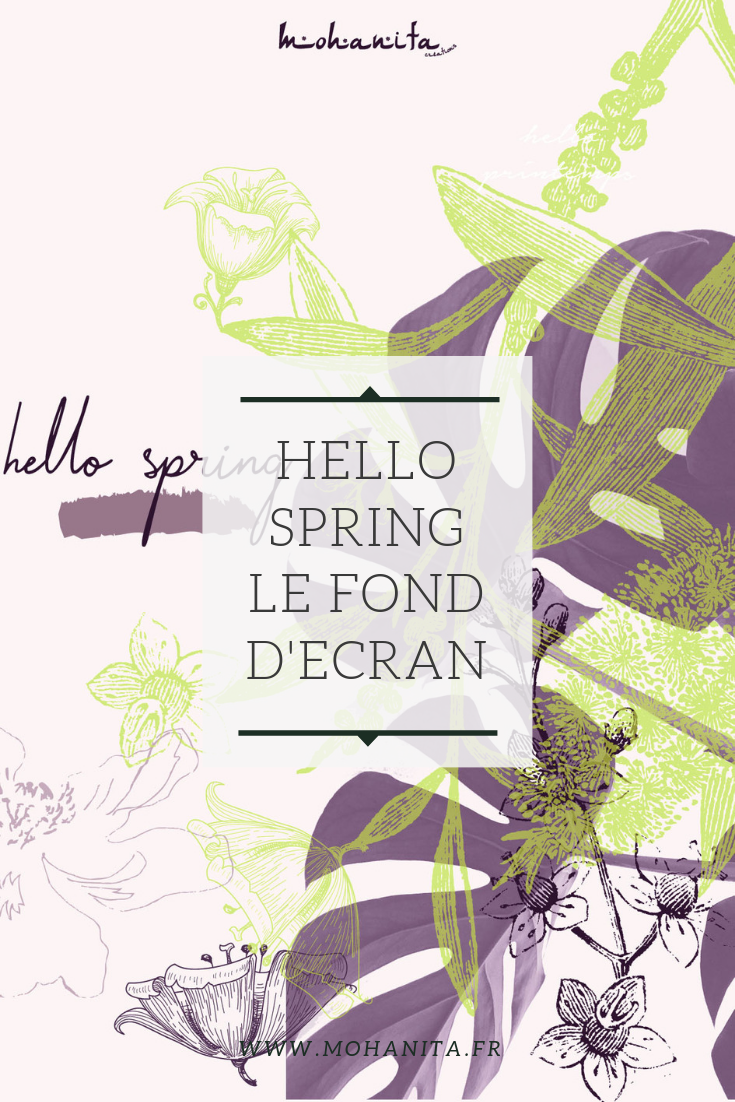 Hello Spring Le Fond D Ecran Offert Fond Ecran Ecran Ecran Iphone 5
