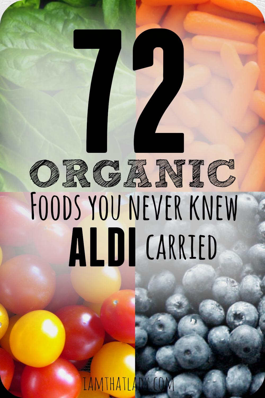 What to buy Organic at Aldi 72 Organic foods at Aldi