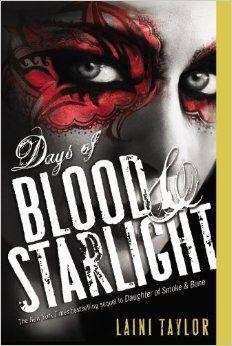 Days of Blood & Starlight (Daughter of Smoke and Bone): Laini Taylor: 9780316133982: Amazon.com: Books