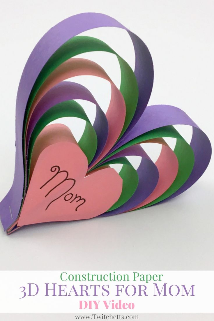 Create This Fun Construction Paper Craft For Mom Year 3d Heart Is Perfect Mothers Day Or Moms Birthday