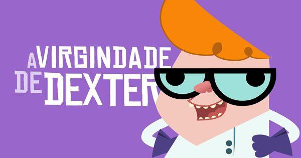 A virgindade de Dexter