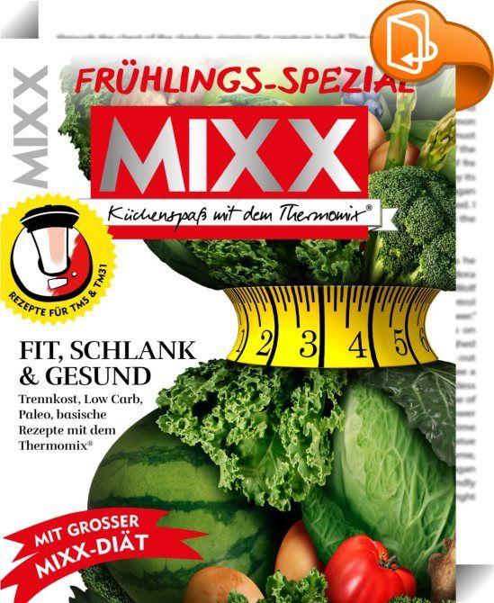 Zeitschrift Rezepte mixx frühlings spezial 144 seiten gesunde thermomix rezepte vom