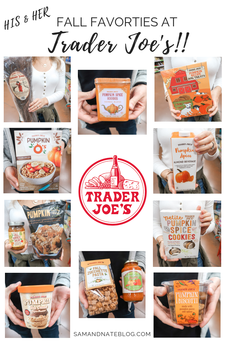 OUR TOP 5 FALL FAVORITES FROM TRADER JOE'S! — SAM and NATE